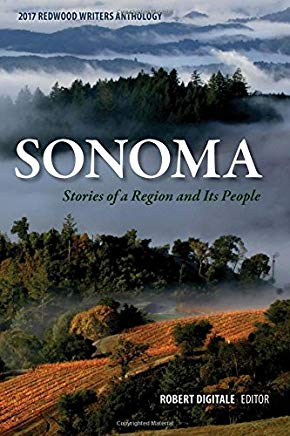 Sonoma Storeis of a Region and it's People